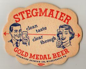 Stegmaier Brewing Co., Wilkes-Barre, PA